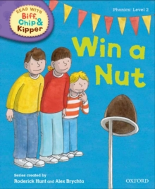 Oxford Reading Tree Read with Biff, Chip and Kipper: Phonics: Level 2: Win a Nut!, Hardback Book