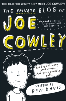 The Private Blog of Joe Cowley: Return of the Geek, Paperback Book
