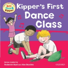 Oxford Reading Tree: Read With Biff, Chip & Kipper First Experiences Kipper's First Dance Class, Paperback Book