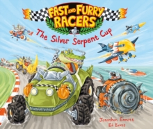 Fast and Furry Racers: The Silver Serpent Cup, Paperback Book