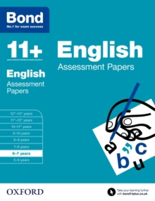 Bond 11+: English: Assessment Papers : 6-7 Years, Paperback Book