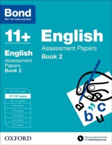 Bond 11+: English: Assessment Papers : 11+-12+ Years Book 2, Paperback Book