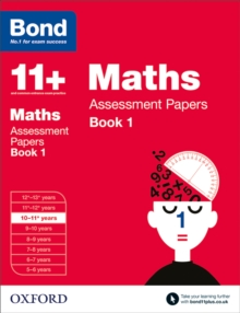 Bond 11+: Maths: Assessment Papers : 10-11+ years Book 1, Paperback Book
