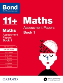 Bond 11+: Maths: Assessment Papers : 11+-12+ years Book 1, Paperback Book