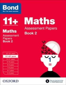 Bond 11+: Maths: Assessment Papers : 11+-12+ years Book 2, Paperback Book