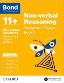 Bond 11+: Non-verbal Reasoning: Assessment Papers : 11+-12+ years Book 1, Paperback Book