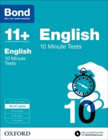 Bond 11+: English: 10 Minute Tests : 10-11+ years, Paperback Book