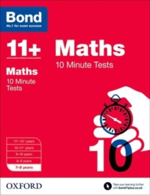 Bond 11+: Maths: 10 Minute Tests : 7-8 Years, Paperback Book