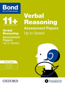 Bond 11+: Verbal Reasoning: Up to Speed Papers : 10-11+ years, Paperback Book