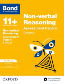 Bond 11+: Non-verbal Reasoning: Stretch Papers : 10-11+ years, Paperback Book
