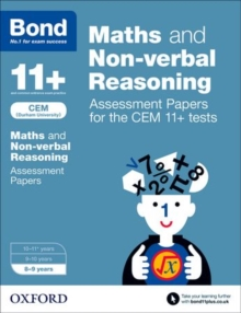 Bond 11+: Maths and Non-Verbal Reasoning: Assessment Papers for the CEM 11+ Tests : 8-9 Years, Paperback Book