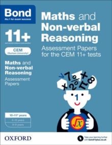 Bond 11+ Maths and Non-verbal Reasoning Assessment Papers for the CEM 11+ tests : 10-11+ years, Paperback Book