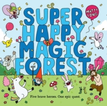 Super Happy Magic Forest, Paperback Book