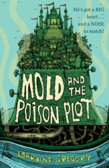 Mold and the Poison Plot, Paperback Book