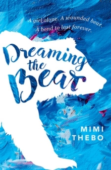 Dreaming the Bear, Paperback Book