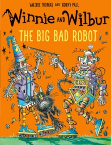 Winnie and Wilbur: The Big Bad Robot, Paperback Book