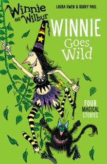 Winnie and Wilbur: Winnie Goes Wild, Paperback Book
