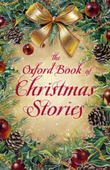 The Oxford Book of Christmas Stories, Paperback Book