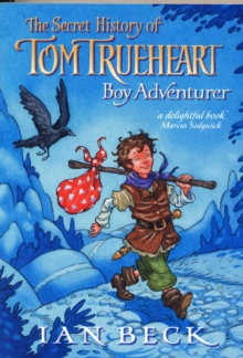 Tom Trueheart, Paperback Book