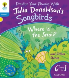 Oxford Reading Tree Songbirds: Level 3: Where is the Snail and Other Stories, Paperback Book