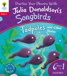 Oxford Reading Tree Songbirds: Level 4: Tadpoles and Other Stories, Paperback Book