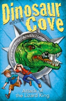 Dinosaur Cove: Attack of the Lizard King, Paperback Book