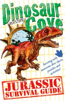 Dinosaur Cove: A Jurassic Survival Guide, Paperback Book