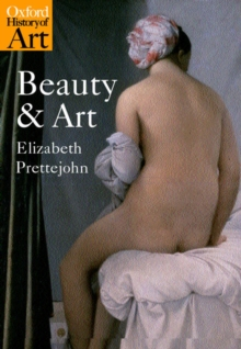 Beauty and Art : 1750-2000, Paperback Book