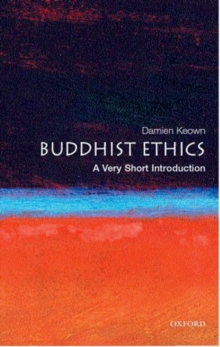 Buddhist Ethics: A Very Short Introduction, Paperback Book