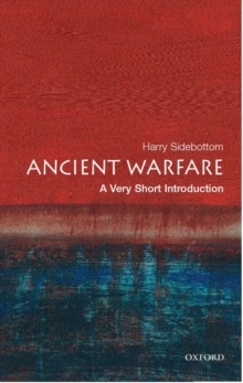 Ancient Warfare: A Very Short Introduction, Paperback Book