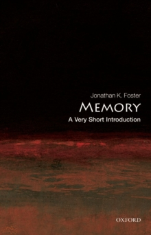 Memory: A Very Short Introduction, Paperback Book