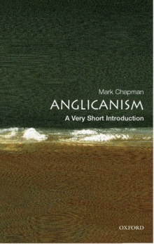 Anglicanism: A Very Short Introduction, Paperback Book