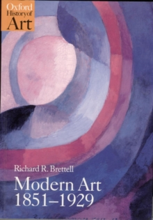 Modern Art 1851-1929 : Capitalism and Representation, Paperback Book
