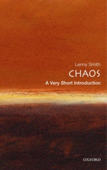 Chaos: A Very Short Introduction, Paperback Book