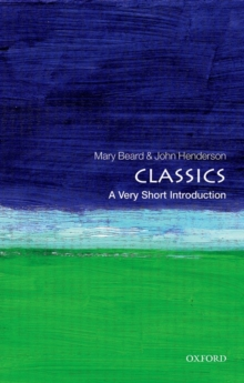 Classics: A Very Short Introduction, Paperback Book