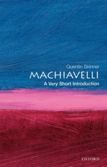 Machiavelli: A Very Short Introduction, Paperback Book