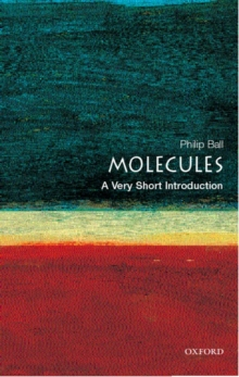 Molecules: A Very Short Introduction, Paperback Book