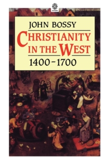Christianity in the West, 1400-1700, Paperback Book