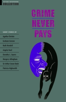 Oxford Bookworms Collection: Crime Never Pays, Paperback Book