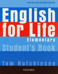English for Life: Elementary: Student's Book : General English four-skills course for adults, Paperback Book