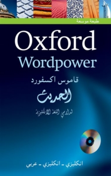 Oxford Wordpower Dictionary for Arabic-speaking learners of English : A new edition of this highly successful dictionary for Arabic learners of English, Mixed media product Book