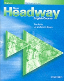 New Headway: Beginner: Workbook (with Key), Paperback Book
