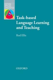 Task-based Language Learning and Teaching