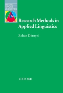 Research Methods in Applied Linguistics : Quantitative, Qualitative, and Mixed Methodologies, Paperback Book