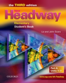 New Headway: Elementary Third Edition: Student's Book A : Units 1-7, Paperback Book