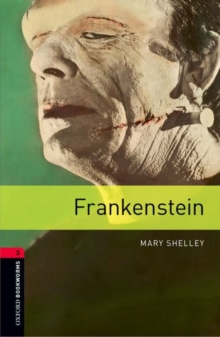Oxford Bookworms Library: Level 3:: Frankenstein, Paperback Book
