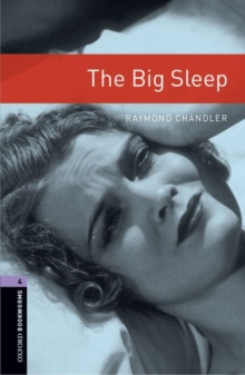 Oxford Bookworms Library: Level 4:: The Big Sleep, Paperback Book