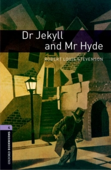 Oxford Bookworms Library: Level 4:: Dr Jekyll and Mr Hyde, Paperback Book