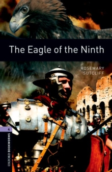 Oxford Bookworms Library: Level 4:: The Eagle of the Ninth, Paperback Book