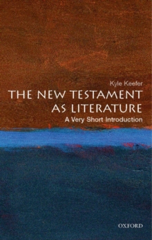 The New Testament As Literature: A Very Short Introduction, Paperback Book